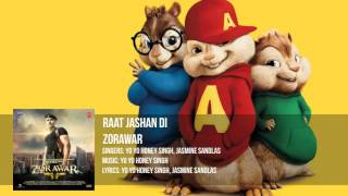 Raat Jashan Di Video Song | ZORAWAR | Yo Yo Honey Singh, Jasmine Sandlas, Baani J | Chipmunks