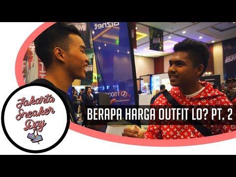 WOY BERAPA HARGA OUTFIT LO PT.2 Jakarta Sneaker Day 2018