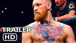 CONOR MCGREGOR: NOTORIOUS Trailer (2017) Documentary HD