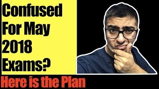 Confused For May 2018 Exams? Here is the Plan | CA IPCC May 2018 Exams