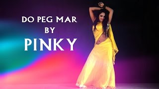Do Peg Mar by pinky hot dance