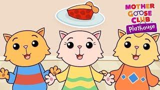 Nursery Rhymes by Mother Goose Club Playhouse | Three Little Kittens + More Nursery Rhymes for Kids