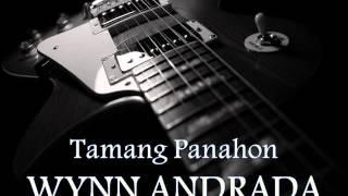 WYNN ANDRADA - Tamang Panahon [HQ AUDIO]