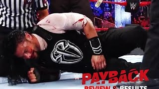 WWE Payback 2017 Review, Results, & Reaction :: House of Horrors :: Strowman Conquers Reigns!