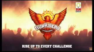 The official video of SunRisers, Hyderabad - Rise Up to Every Challenge