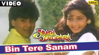Bin Tere Sanam | Full Video Song | Yaara Dildara | Asif, Ruchika |