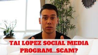 Tai Lopez Social Media Marketing Agency...SCAM?
