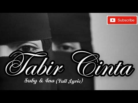 Download Lagu Tabir Cinta by Suby & Ina.. WOWWWW bikin baper, para akhwat WAJIB nonton.. MP3