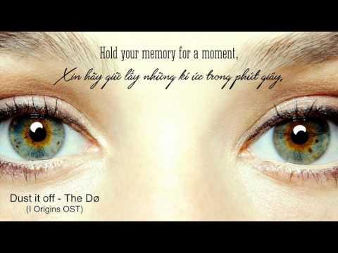 [Lyrics+Vietsub] Dust It Off - The Dø (From I Origins Soundtrack)