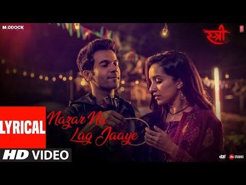 Xxx Mp4 Nazar Na Lag Jaaye With Lyrics STREE Rajkummar Rao Shraddha Kapoor Ash King Sachin Jigar 3gp Sex
