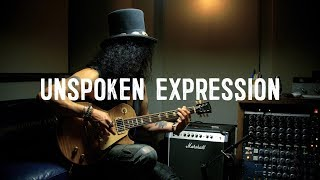 "Ernie Ball Presents | SLASH in ""UNSPOKEN EXPRESSION"""