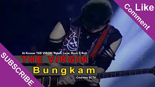 THE VIRGIN [Bungkam] Live At Konser THE VIRGIN 'Rebel, Love, Rock N Roll' SCTV (28-01-2015)