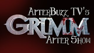 Grimm Season 4 Episode 18 Review & After Show | AfterBuzz TV