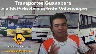 Transportes Guanabara e a história de sua frota Volkswagen