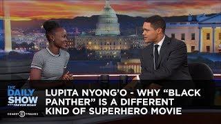 Lupita Nyong'o - Why