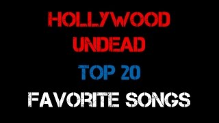 TEU's Top 20 Hollywood Undead Songs