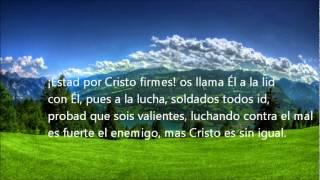 Estad por Cristo firmes.wmv