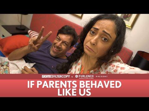 FilterCopy | If Parents Behaved Like Us | Ft. Rajat Kapoor and Sheeba Chaddha