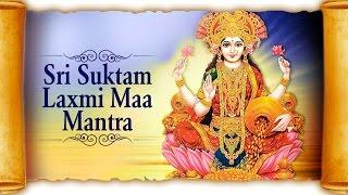 Sri Suktam - Powerful Laxmi Maa Mantra | Laxmi Suktam | Hindi Devotional Songs