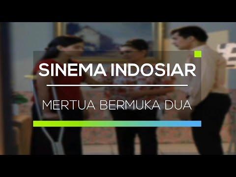 Sinema Indosiar Mertua Bermuka Dua