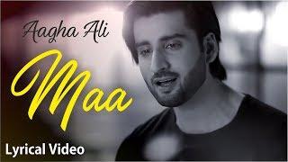 maa by agha ali lyrics  | maa by aagha ali lyrics  | Mothers Day Whatsapp Status