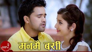 Latest Video Manmai Basi by Badal Thapa,Rajendra Bhatt & Santosh KC Ft Sanam Kathayat