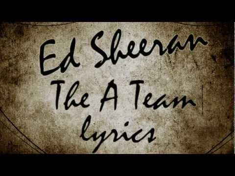 Ed Sheeran The A Team Lyrics