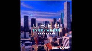 Trill Sammy - Uber Everywhere