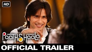 Paathshaala - Official Trailer | Shahid Kapoor | Ayesha Takia