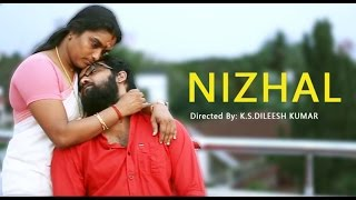 Husband Thinks His wife Is Cheating On Him - Nizhal (Shadow) - Malayalam Short Film