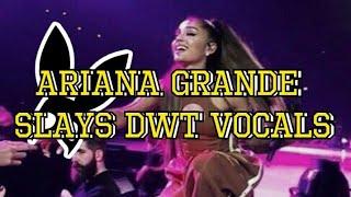 Ariana Grande Slayed Her BEST Vocals! DWT
