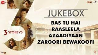 3 Storeys - Full Movie Audio Jukebox   Pulkit, Richa, Renuka, Sharman, Masumeh, Ankit, Aisha