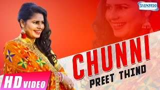 Chunni | Preet Thind | New Punjabi Songs 2017 | Live | Shemaroo Punjabi