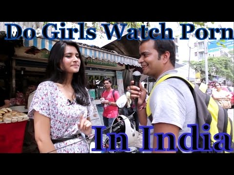 Do Girls Watch Porn in India ?