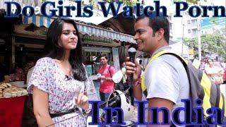 Do Girls Watch Porn in India ?