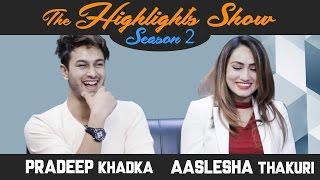 Actors PRADEEP KHADKA & AASLESHA THAKURI @ THE HIGHLIGHTS SHOW | Season 2 | Ep. 16 | PREM GEET 2