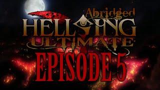 *TFS* Hellsing Ultimate Abridged Episode 5