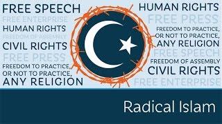 Radical Islam: The Most Dangerous Ideology