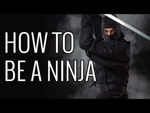 How To Be a Ninja - EPIC HOW TO