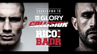 Countdown to GLORY: Collision - Rico vs Badr