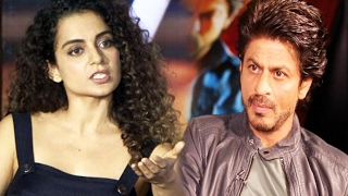 Kangana Ranaut REACTS To Shahrukh