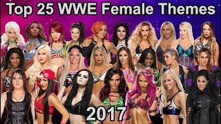 Top 25 WWE Women's Themes 2017