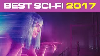 SCI-FI MOVIES That Will Blow You Away in 2017