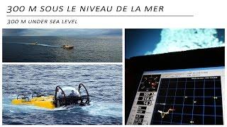300 m sous le niveau de la mer | 300 m under sea level