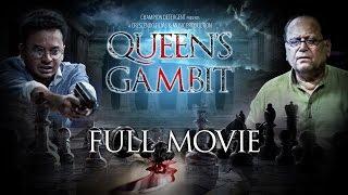 Queen's Gambit | Bengali Short Film | Thriller | Deepankar De | Rahul | Sriparna Roy