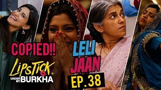 EP 38 | LIPSTICK UNDER MY BURKHA? | Copied Bollywood Songs | Plagiarism in Bollywood Music
