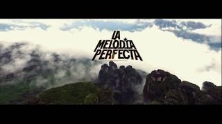La Melodía Perfecta - Juntos (Video Oficial)