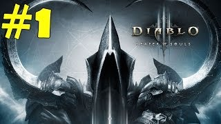 Diablo 3 Reaper of Souls Walkthrough Part 1 Gameplay Let's Play Playthrough Review [HD]
