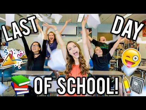 LAST DAY OF SCHOOL Expectations Vs Reality