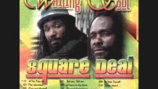 The Wailing Souls -  Who say so  CaZa RooT´z